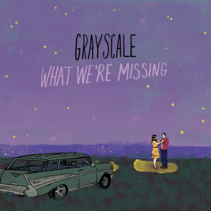 Album Review: Grayscale 'What We're Missing'